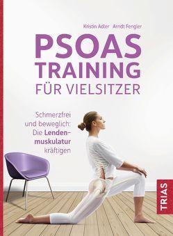 Psoas-Training für Vielsitzer von Adler,  Kristin, Fengler,  Arndt