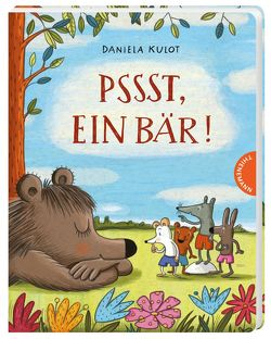 Pssst, ein Bär! von Kulot,  Daniela