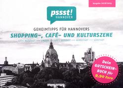 pssst! HANNOVER – Geheimtipps für Hannovers Shopping-, Café- und Kulturszene von Gajek,  Shantala, Jaworr,  Silke, Lorenz,  Corinna
