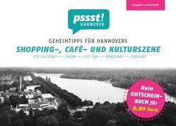 pssst! HANNOVER – Geheimtipps für Hannovers Shopping-, Café- und Kulturszene von Gajek,  Shantala, Lorenz,  Corinna, Widderich,  Silke