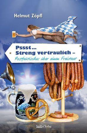 Pssst … streng vertraulich von Zöpfl,  Helmut
