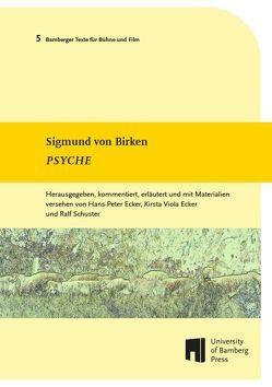 Psyche von Birken,  Sigmund von, Ecker,  Hans-Peter, Ecker,  Kirsta Viola, Schuster,  Ralf