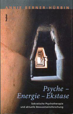 Psyche – Energie Ekstase von Berner-Hürbin,  Annie