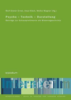Psyche – Technik – Darstellung von Ernst,  Wolf-Dieter, Klöck,  Anja, Wagner,  Meike