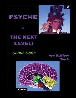 PSYCHE – The next Level! von Tomm-Bub (M.A.),  Burkhard