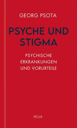 Psyche und Stigma von Psota,  Georg