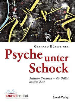 Psyche unter Schock von Kürsteiner,  Gerhard