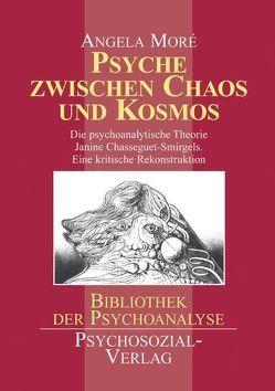 Psyche zwischen Chaos und Kosmos von Moré,  Angela