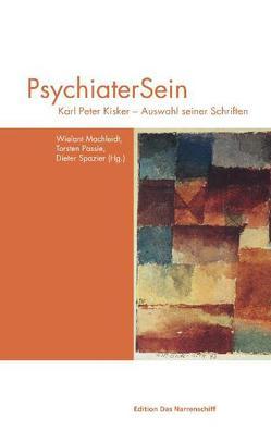 PsychiaterSein von Machleidt,  Wielant, Passie,  Torsten, Spazier,  Dieter