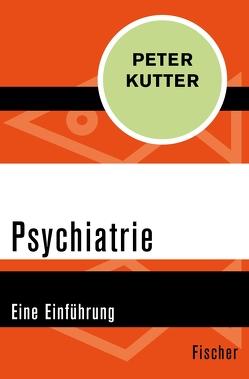 Psychiatrie von Kutter,  Peter