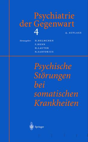 Psychiatrie der Gegenwart 4 von Helmchen,  H., Henn,  F., Lauter,  H., Sartorius,  N.