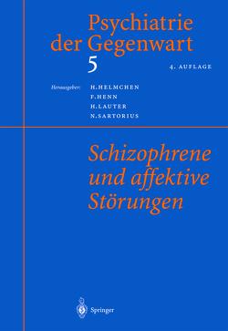 Psychiatrie der Gegenwart 5 von Helmchen,  H., Henn,  F., Lauter,  H., Sartorius,  N.