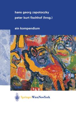 Psychiatrie der Lebensabschnitte von Fischhof,  Peter K, Zapotoczky,  Hans G