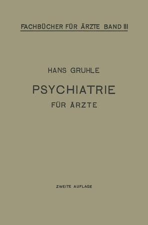 Psychiatrie für Ärzte von Gruhle,  Hans W.