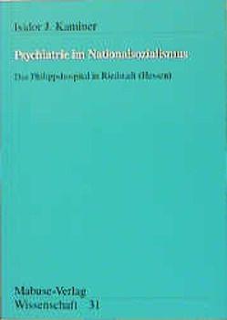 Psychiatrie im Nationalsozialismus von Kaminer,  Isidor Jehuda