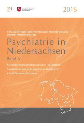Psychiatrie in Niedersachsen 2016 von Elgeti,  Hermann, Schmid,  Rudolf