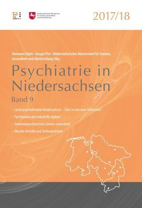 Psychiatrie in Niedersachsen 2017/2018 von Elgeti,  Hermann, Piel,  Ansgar