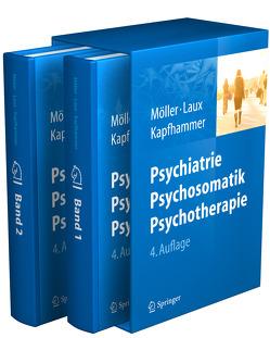Psychiatrie, Psychosomatik, Psychotherapie von Kapfhammer,  Hans-Peter, Laux,  Gerd, Möller,  Hans-Jürgen