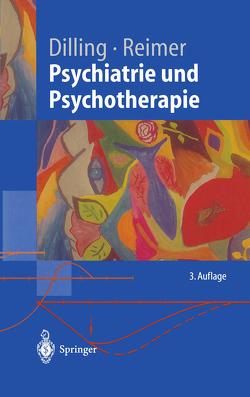 Psychiatrie und Psychotherapie von Arolt,  Volker, Dilling,  Horst, Klar,  M., Pauli-Pott,  U., Reimer,  Christian, Stolle,  D., Thomas,  R.