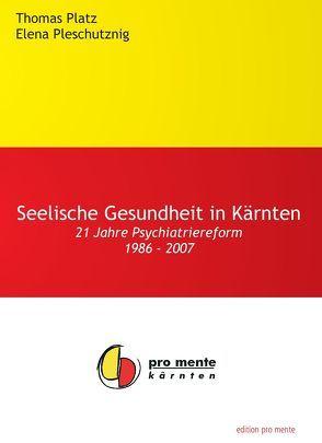 Psychiatriereform im Trialog – Modell Kärnten von Kuna,  Herta, Platz,  Thomas