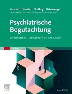 Psychiatrische Begutachtung von Dreßing,  Harald, Habermeyer,  Elmar