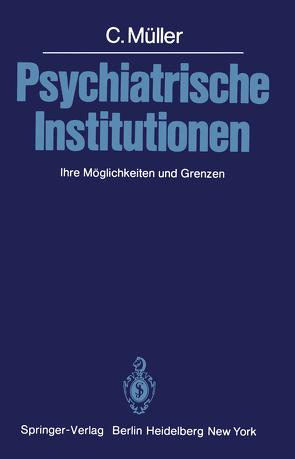 Psychiatrische Institutionen von Müller,  C.