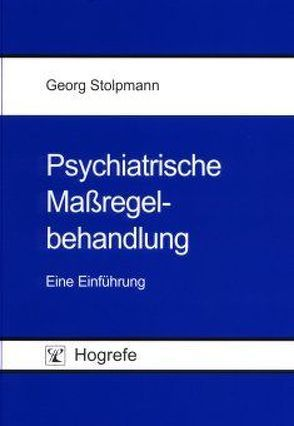 Psychiatrische Massregelbehandlung von Stolpmann,  Georg