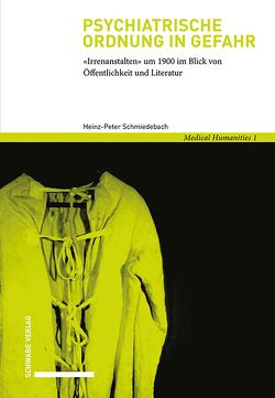 Psychiatrische Ordnung in Gefahr von Schmiedebach,  Heinz-Peter