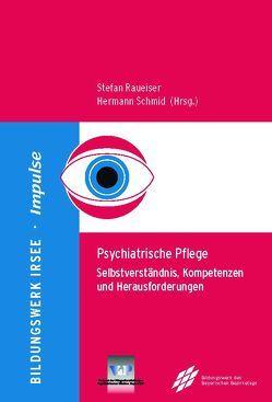 Psychiatrische Pflege von Dr. Raueiser,  Stefan, Schmid,  Hermann