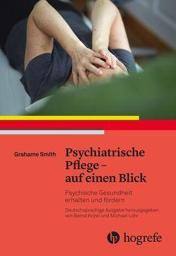 Psychiatrische Pflege – auf einen Blick von Herrmann,  Michael, Kozel,  Bernd, Smith,  Grahame