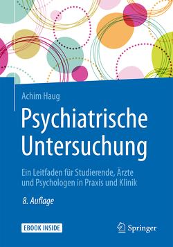 Psychiatrische Untersuchung von Haug,  Achim