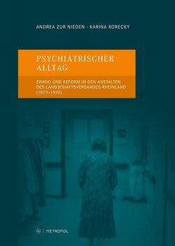 Psychiatrischer Alltag von Korecky,  Karina, Schaffer,  Wolfgang, zur Nieden,  Andrea