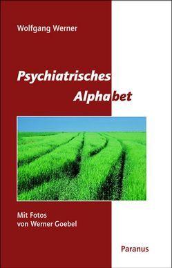 Psychiatrisches Alphabet von Goebel,  Werner, Rave-Schwank,  Maria, Werner,  Wolfgang