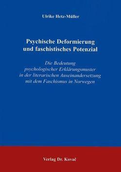 Psychische Deformierung und faschistisches Potenzial von Hetz-Müller,  Ulrike