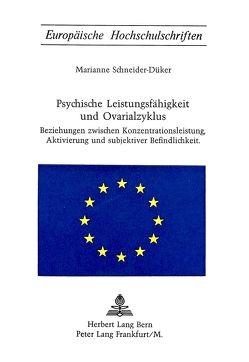 Psychische Leistungsfähigkeit und Ovarialzyklus von Schneider-Düker,  Marianne