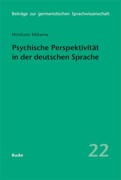 Psychische Perspektivität in der deutschen Sprache von Mikame,  Hirofumi