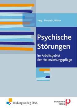 Psychische Störungen von Bienstein,  Pia, Weber,  Peter