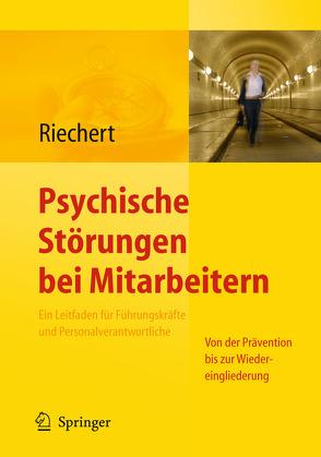 Psychische Störungen bei Mitarbeitern von Riechert,  Ina