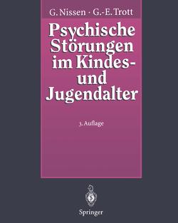 Psychische Störungen im Kindes- und Jugendalter von Nissen,  Gerhardt, Trott,  Götz-Erik