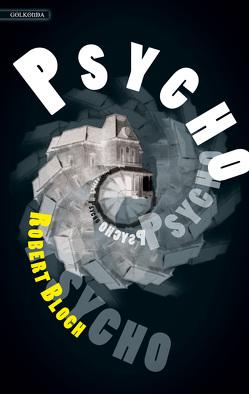Psycho von Bloch,  Robert, Riffel,  Hannes