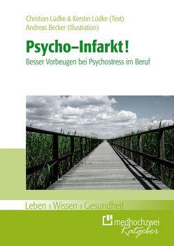 Psycho-Infarkt von Becker,  Andreas, Lüdke,  Christian, Lüdke,  Kerstin