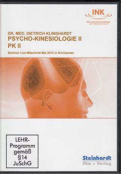 Psycho-Kinesiologie II  (PK II) von Klinghardt,  Dietrich