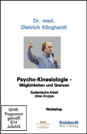 Psycho-Kinesiologie – Möglichkeiten und Grenzen von Klinghardt,  Dietrich