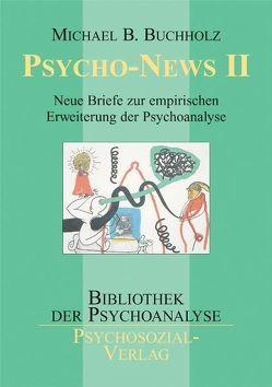 Psycho-News II von Buchholz,  Michael B.