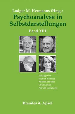 Psychoanalyse in Selbstdarstellungen von Hermanns,  Ludger M.