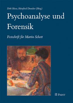 Psychoanalyse und Forensik von Duncker,  Heinfried, Hesse,  Dirk