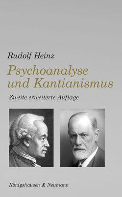 Psychoanalyse und Kantianismus von Heinz,  Rudolf