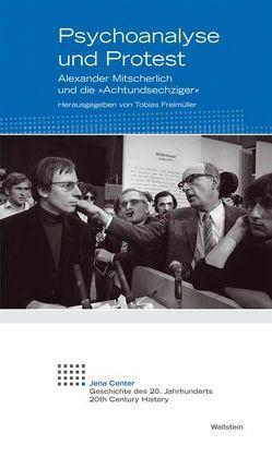 Psychoanalyse und Protest von Freimüller,  Tobias