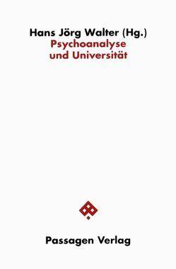 Psychoanalyse und Universität von Hierdeis,  Helmwart, Walter,  Hans J