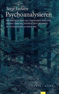 Psychoanalysieren von Haas,  Norbert, Leclaire,  Serge